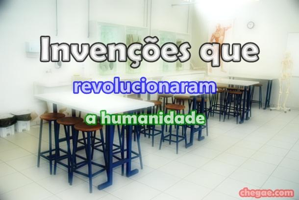 Invenções que revolucionaram a humanidade