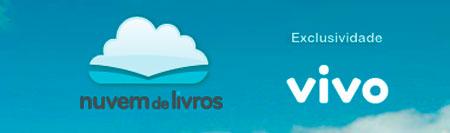 NUVEM DE LIVROS - VIVO, BIBLIOTECA CLOUD - WWW.NUVEMDELIVROS.COM.BR