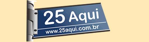 WWW.25AQUI.COM.BR - LOJA DA 25 DE MARÇO AQUI - 25 AQUI