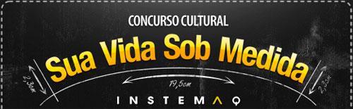 CONCURSO CULTURAL SUA VIDA SOB MEDIDA - WWW.SUAVIDASOBMEDIDA.COM.BR