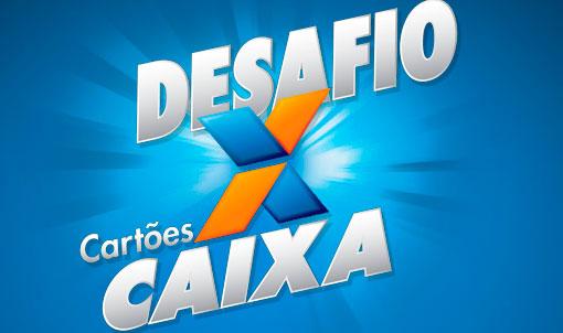 DESAFIO CARTÕES CAIXA - WWW.DESAFIOCARTOESCAIXA.COM.BR