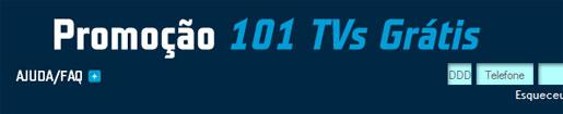 PROMOÇÃO 101 TVS GRÁTIS TIM - WWW.101TVS.COM.BR