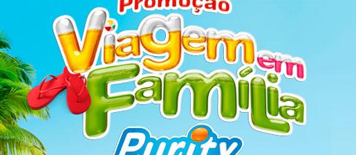 PROMOÇÃO VIAGEM EM FAMÍLIA - WWW.PURITY.COM.BR