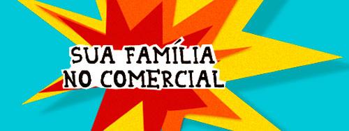 SUA FAMÍLIA NO COMERCIAL EXTRA - WWW.COMERCIALEMFAMILIAEXTRA.COM.BR