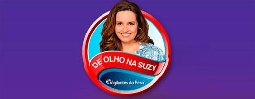 WWW.DEOLHONASUZY.COM.BR - VIGILANTES DO PESO - CAMPANHA DE OLHO NA SUZY