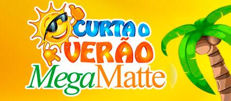 WWW.MEGAMATTE.COM.BR/CURTAOVERAO - CONCURSO CULTURAL CURTA O VERÃO - MEGAMATTE