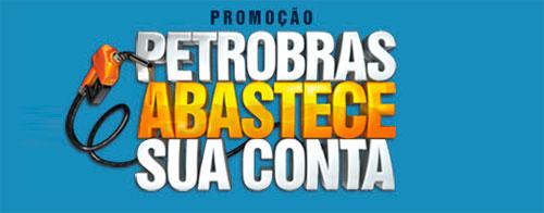 WWW.PETROBRASABASTECESUACONTA.COM.BR - PROMOÇÃO PETROBRAS ABASTECE SUA CONTA