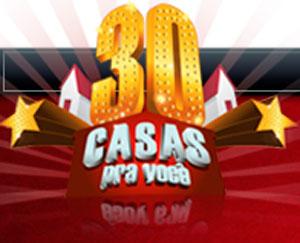 WWW.PROMO30CASAS.COM.BR - PROMOÇÃO 30 CASAS PRA VOCÊ