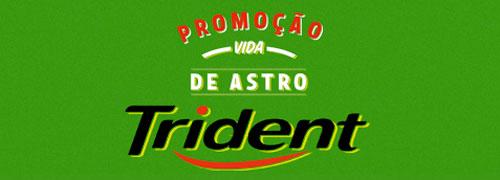 WWW.TRIDENTBRASIL.COM.BR - PROMOÇÃO TRIDENT VIDA DE ASTRO