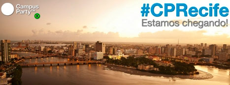 CAMPUS PARTY RECIFE - #CPRECIFE