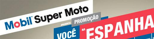 WWW.PROMOCAOMOBILSUPERMOTO.COM.BR - PROMOÇÃO MOBIL SUPER MOTO - VOCÊ NA ESPANHA