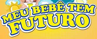 WWW.MEUBEBETEMFUTURO.COM.BR - PROMOÇÃO MEU BEBÊ TEM FUTURO - HUGGIES TURMA DA MÔNICA