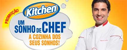 PROMOÇÃO KITCHEN UM SONHO DE CHEF - WWW.PROMOCAOKITCHEN.COM.BR