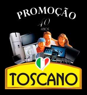 PROMOÇÃO 40 ANOS TOSCANO - WWW.TOSCANOALIMENTOS.COM.BR/PROMOCAO40ANOS