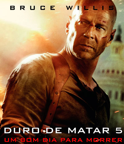 LANÇAMENTO DO FILME DURO DE MATAR - UM BOM DIA PARA MORRER