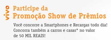 VIVOPROMO.COM.BR - PROMOÇÃO VIVO SHOW DE PRÊMIOS
