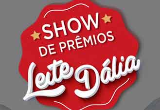 PROMOÇÃO LEITE DÁLIA SHOW DE PRÊMIOS